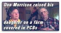 Don Morrison raised his daughter Mary Beth on a farm covered in PCBs.